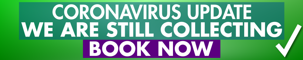 Coronavirus Update: We Are Still Collecting. Book Now